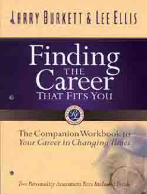 Finding the Career That Fits You By Burkett, Larry/ Ellis, Lee