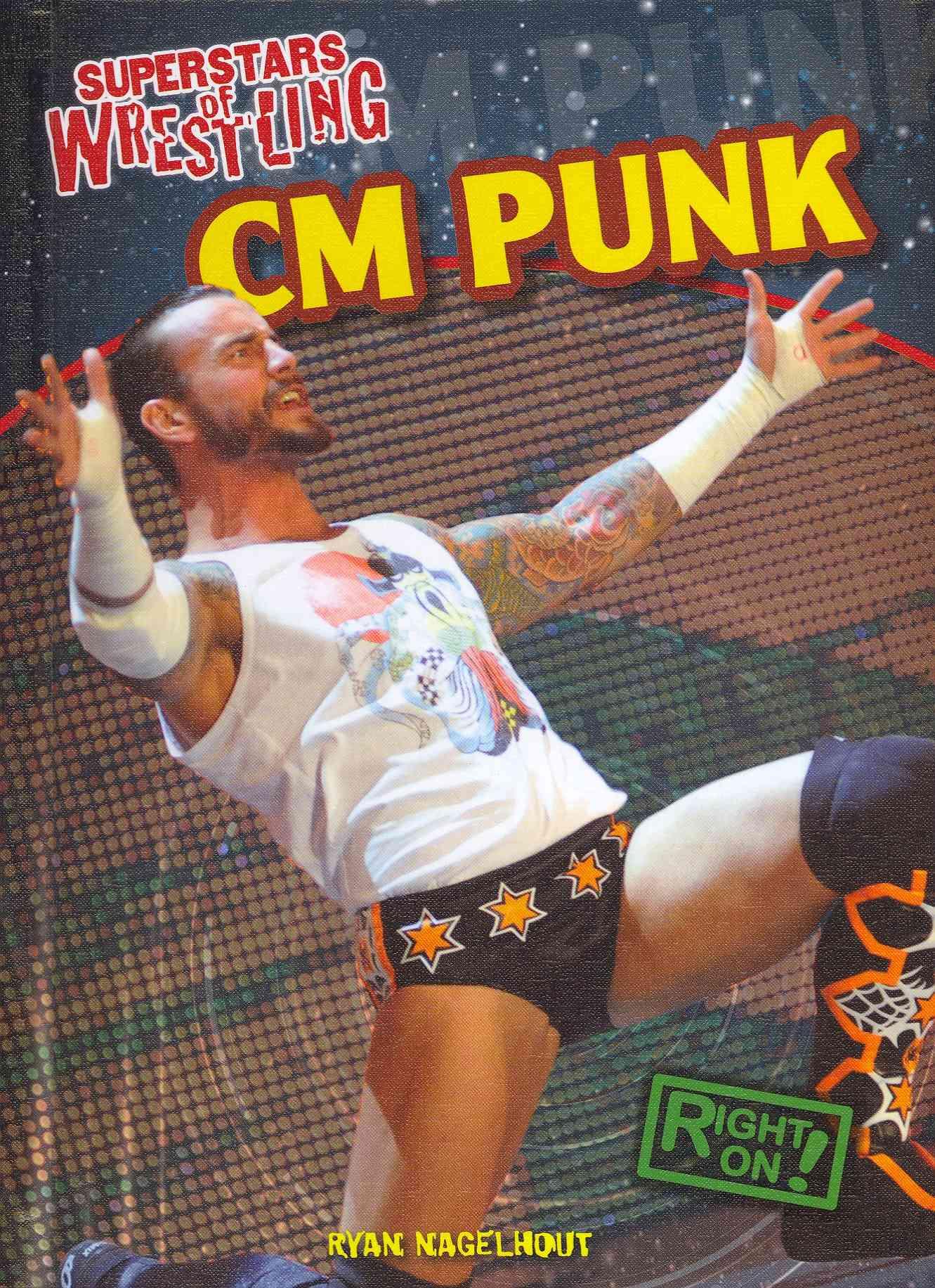 CM Punk By Nagelhout, Ryan